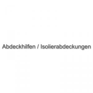 Abdeckhilfen / Isolierabdeckungen